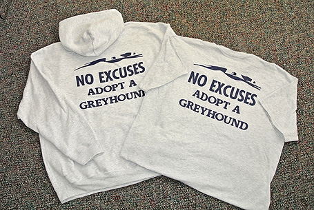 No Excuses, Adopt A Greyhound