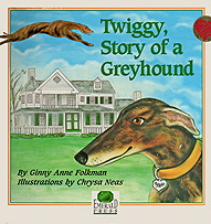 Twiggy, Story of a Greyhound
